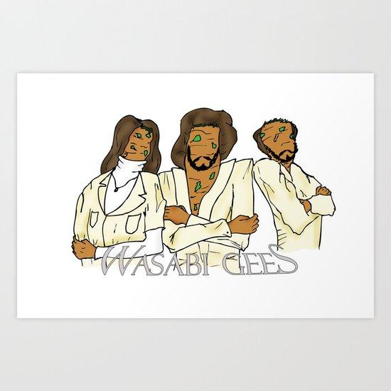 Wasabi Gees Art Print