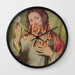 Jesus used to Poot Wall Clock