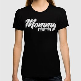 Mommy Est. 2019 T-Shirt Pretty Pregnancy Tee T-shirt