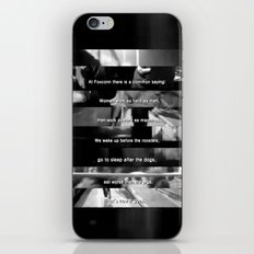 That´s how it goes. iPhone & iPod Skin