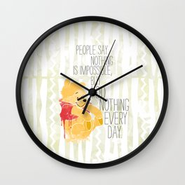 I do nothing every day Wall Clock