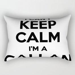 I cant keep calm I am a CALLAN Rectangular Pillow