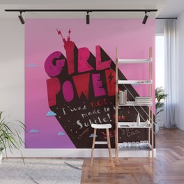 GirlPower Pink - I was not to be subtle! Wall Mural