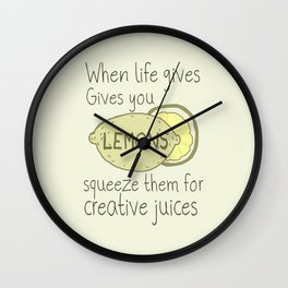 When Life Gives You Lemons, Squeeze Them Wall Clock