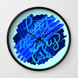 Knit more, worry less Wall Clock