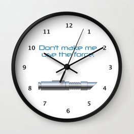 Don't Use the Force! Wall Clock
