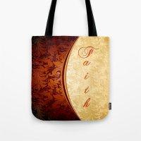 faith Tote Bags featuring Faith by Robin Curtiss