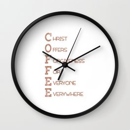 COFFEE,Christian,Christ Offers Forgiveness For Everyone Everywhere.Bible Wall Clock