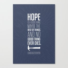 Lab No. 4 - Hope is a good thing Shawshank Redemption Movies Quotes Poster Canvas Print