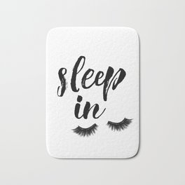 Sleep In Print, Sleep In Sign, Sleep Art, Eyelash Wall Art, Bedroom Wall Art Bath Mat
