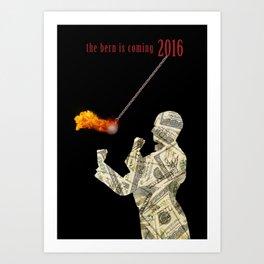 the bern is coming Art Print