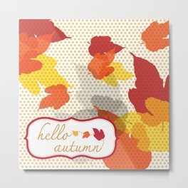 hello autumn collection Metal Print