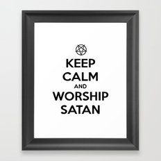 Keep Calm and Worship Satan Framed Art Print