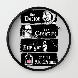 The doctor, the creature, the eye-gor and the abby normal Wall Clock