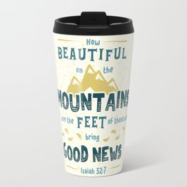"""""""How Beautiful on the Mountains"""" Hand-Lettered Bible Verse Travel Mug"""