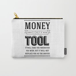 Money Is Only A Tool Atlas Shrugged Ayn Rand Carry-All Pouch