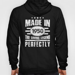 Made In 1950 Living Legend Gift Hoody