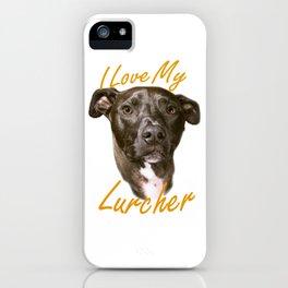 I Love My Lurcher iPhone Case