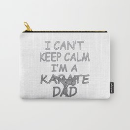 I'M A KARATE DAD Carry-All Pouch