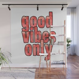 Good Vibes Only Watercolor Wall Mural