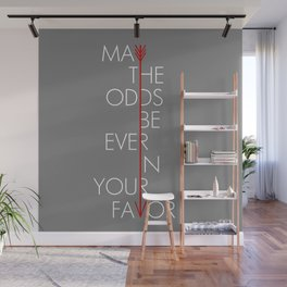 May The Odds Be Ever In Your Favor Wall Mural