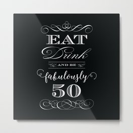 Fabulously Fifty Birthday Metal Print