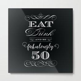 Fabulously Fifty Birthday Metal Print