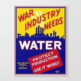War Industry Needs Water - WPA Canvas Print