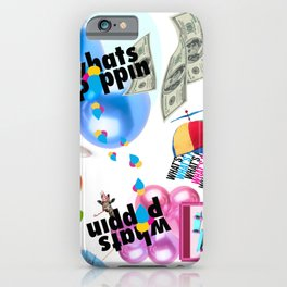 Whats Poppin iPhone Case