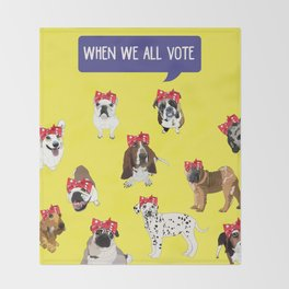 Political Pups - When We All Vote Throw Blanket