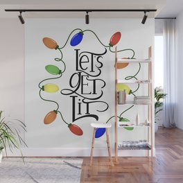 Let's Get Lit, Christmas Lights, Funny Holiday Drinking Design 1 Wall Mural