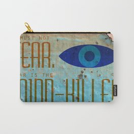 Litany Against Fear Carry-All Pouch