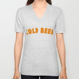 """""""Cold Beer Colder Women"""" tee design. Funny and hilarious that is perfect for gifts too!  Unisex V-Neck"""
