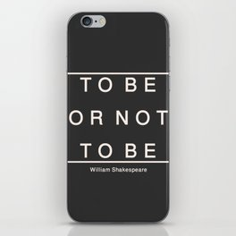 To Be Or Not iPhone Skin