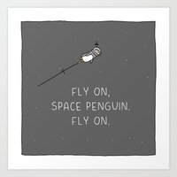 Fly on, Space Penguin Art Print