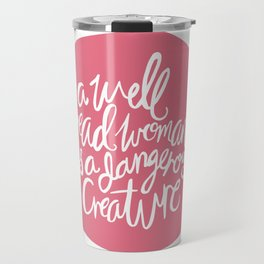 Well Read Woman - Feminist Book Nerd Quote - Pink Travel Mug