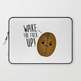 Wake The Fuck Up - Coffee Bean Laptop Sleeve
