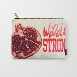 Pomegranate Wild and Stong Carry-All Pouch