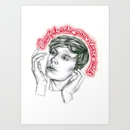 Careful who you dance with Art Print
