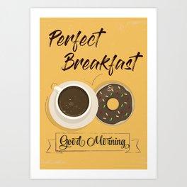 Poster 4 - Perfect Breakfast Art Print