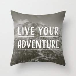 Live Your Adventure Throw Pillow