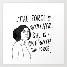 The Force is with Her Art Print
