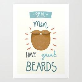 Real Men Have Great Beards Art Print