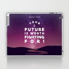 Your Future Is Worth Fighting For! Laptop & iPad Skin
