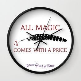 OUAT Quote | All magic comes with a price Wall Clock