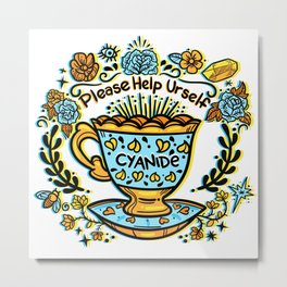 Poison of Choice: Cyanide TeaCup Metal Print