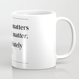 I Am Absolutely Enough Brene Brown Quote, Daring Greatly, My Story Matters Coffee Mug
