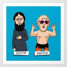 Rasputin and RadPutin Art Print