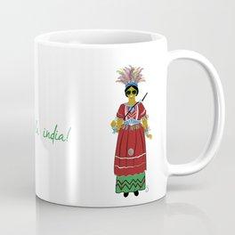 Avui toca fer la india! Coffee Mug