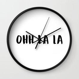OHH LALA Wall Clock